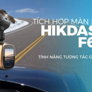 Camera Hanh Trinh F6s Hikvision Tich Hop Man Hinh Cam Ung Ips 1 Inch 6 768x320